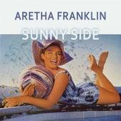 Sunny Side von Aretha Franklin