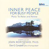 Inner Peace for Busy People by Joan Borysenko and Don G.Campbell