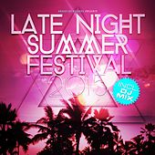 Late Night Summer Festival 2015 by Various Artists