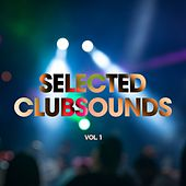 Selected Clubsounds, Vol. 1 by Various Artists