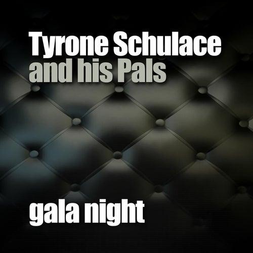Gala Night by Tyrone Schulace