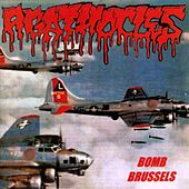 Bomb Brussels by Agathocles