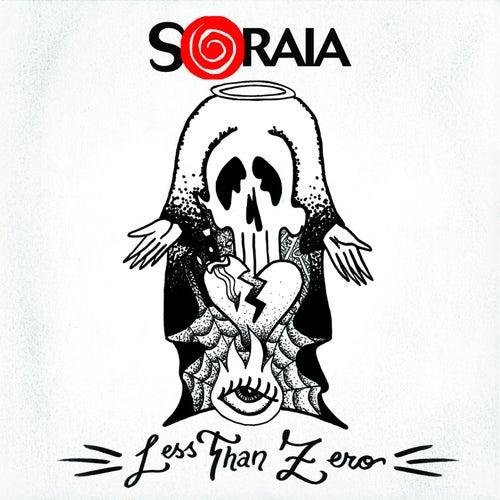 Less Than Zero by Soraia