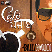 Cafe Punjab by Bally Sagoo