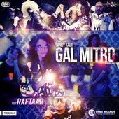 Gal Mitro by Nindy Kaur