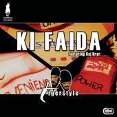 Ki Faida by Tigerstyle