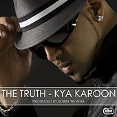 Kya Karoon by The Truth