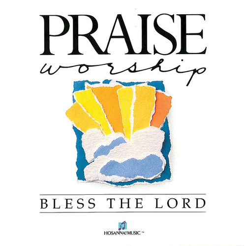 Bless the Lord by Don Moen