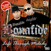 Life Through Melody by Bonafide