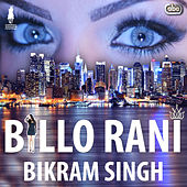 Billo Rani by Bikram Singh
