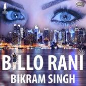 Billo Rani by Bikram Singh