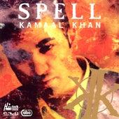 Spell by Kamaal Khan