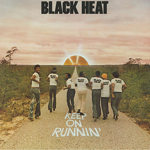 Keep On Runnin' by Black Heat