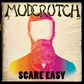 Scare Easy by Mudcrutch