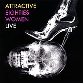 Live - Coup D'é Ta-Ta's by Attractive Eighties Women