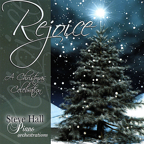 Rejoice by Steve Hall