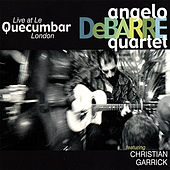 Live At Le Quecumbar by Angelo Debarre