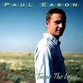 Keepin' It 'Tween the Lines by Paul Eason