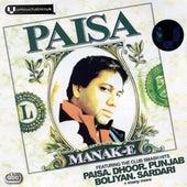 Paisa by Manak-E