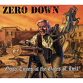 Good Times...At the Gates of Hell by Zero Down