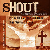 From Heaven You Came (The Servant King) - Top 100 Praise & Worship Songs - Practice & Performance by The London Fox Players