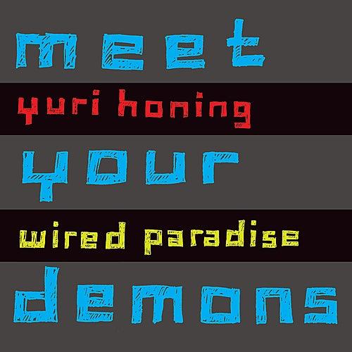 Meet Your Demons by Yuri Honing