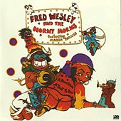 A Blow For Me, A Toot To You by Fred Wesley