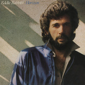 Horizon by Eddie Rabbitt