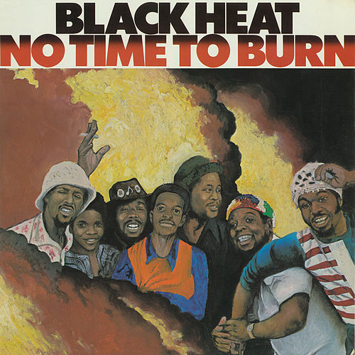 No Time To Burn by Black Heat