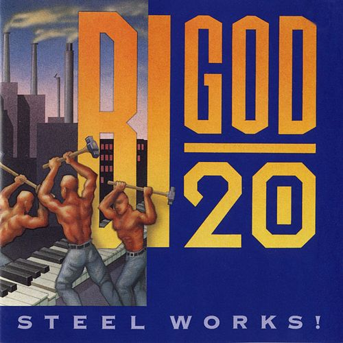 Steel Works! by Bigod 20