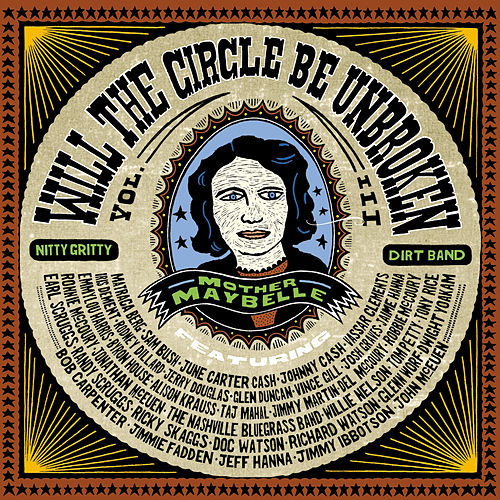 Will The Circle Be Unbroken, Volume III by Various Artists
