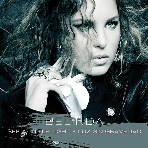 See A Little Light (Maxi Single) by Belinda