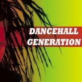 Dancehall Generation von Various Artists