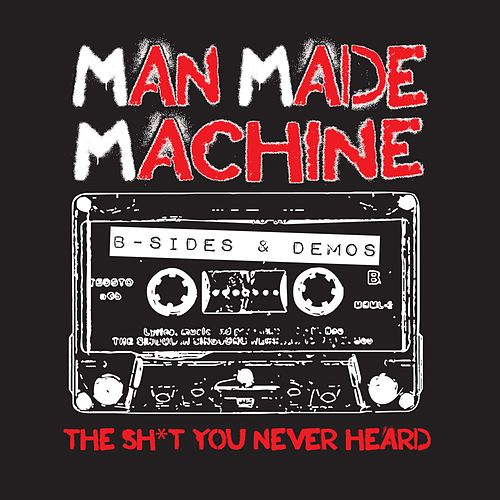 B-Sides and Rarities by Man Made Machine