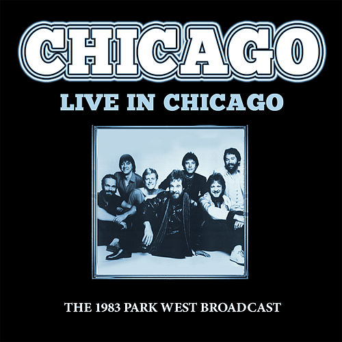 Live in Chicago (Live) von Chicago