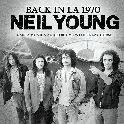 Back in L.A. (Live) von Neil Young