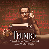 Trumbo (Original Motion Picture Soundtrack) by Various Artists