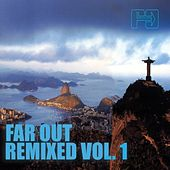 Far Out Remixed, Vol. 1 by Various Artists