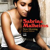 New Morning (Deluxe Edition) by Sabrina Malheiros