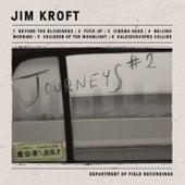 Journeys #2 by Jim Kroft
