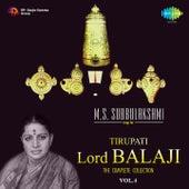 M.S. Subbulakshmi Sings for Tirupati Lord Balaji, Vol. 4 by M. S. Subbulakshmi