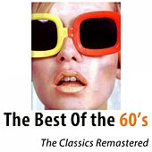 The Best of the 60's (The Classic Hits Remastered) [100 tracks] by Various Artists