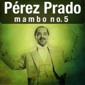 Mambo No.5 von Perez Prado