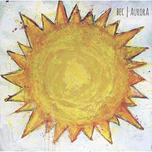 Aurora by The B.E.C.