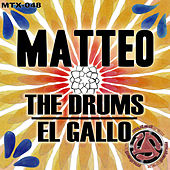 The Drums / El Gallo by Matteo