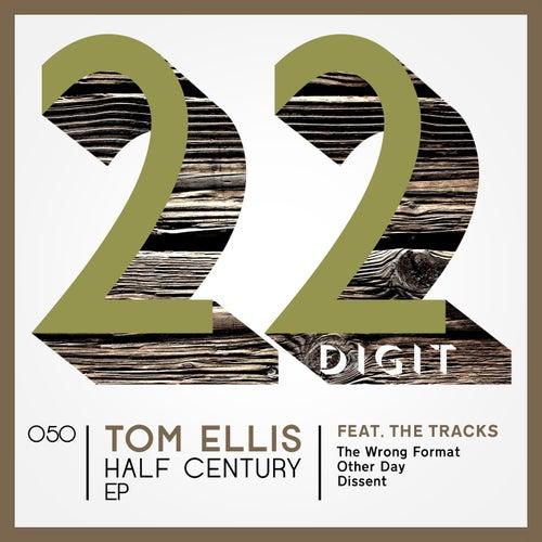 Half Century EP by Tom Ellis