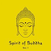 Spirit of Buddha, Vol. 1 by Various Artists