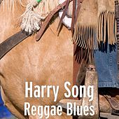 Reggae Blues by Harrysong