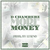More Money by D Chamberz