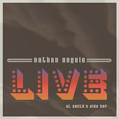 Live at Smith's Olde Bar by Nathan Angelo